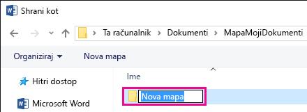 Preimenujte novo mapo.