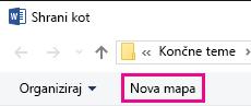 V pogovornem oknu »Shrani kot« kliknite »Nova mapa«.