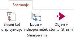 Shrani kot Pokaži in izvoz Video ukaze na zavihku snemanje v programu PowerPoint 2016