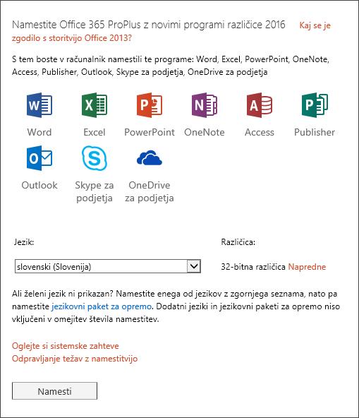Če se prikaže možnost, izberite različico sistema Office, ki jo želite namestiti, izberite jezik in nato izberite »Namesti«.