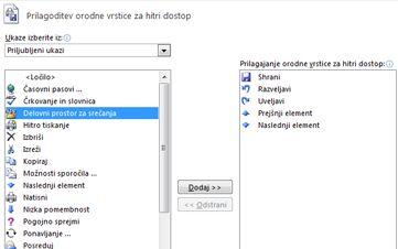 Pogovorno okno »Prilagajanje orodne vrstice za hitri dostop« z dodatnimi ukazi