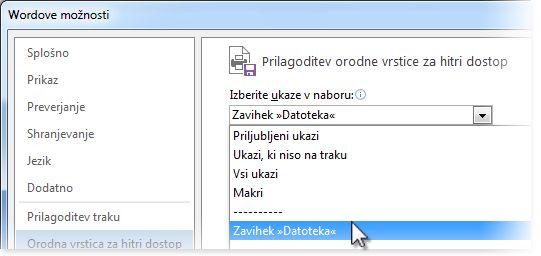 Prilagodite orodno vrstico za hitri dostop, tako da dodate ukaze na zavihek »Datoteka«