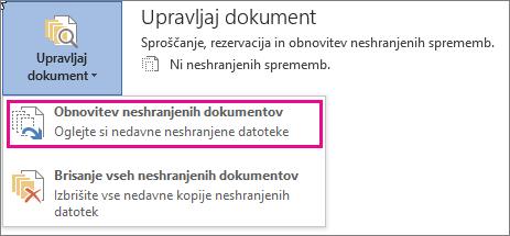 Možnost »Obnovitev neshranjenih dokumentov« v programu Office 2016