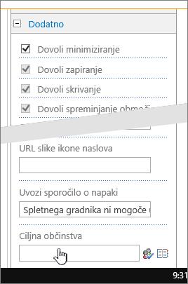 Razdelek »Dodatno« v oknu »Lastnosti spletnega gradnika« z označenim ciljnim občinstvom