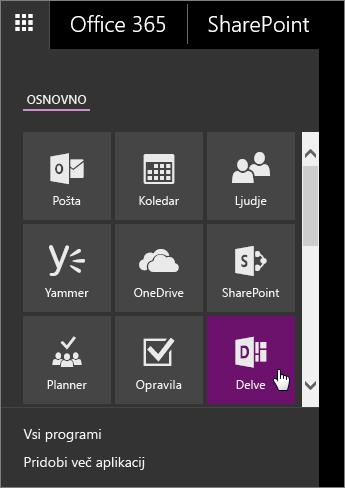 Posnetek zaslona s podoknom z aplikacijami storitve Office 365 z aktivno ploščico orodja Delve.