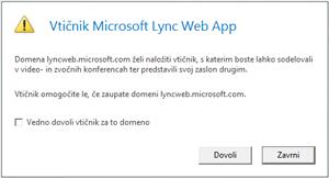 Lync Web Acces – vedno zaupaj domeni vtičnika ali pa dovoli le za to sejo