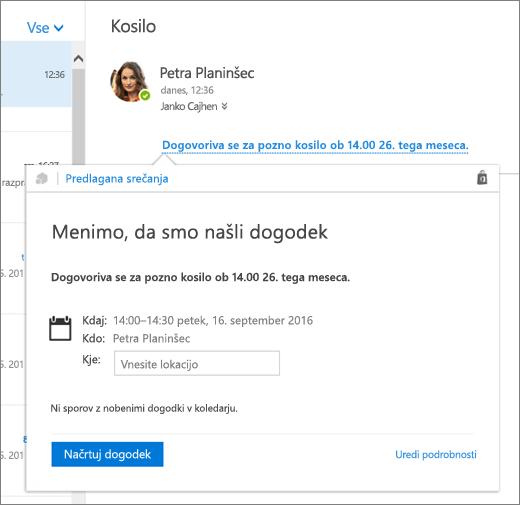 Posnetek zaslona e-poštnega sporočila z besedilom o srečanju in s kartico »Predlagana srečanja« s podrobnostmi o srečanju in možnostmi za načrtovanje dogodka ter urejanje podrobnosti.