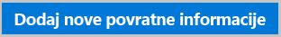 Gumb za dodajanje novih povratnih informacij