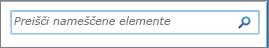 Iskalno polje »Preišči nameščene elemente« v programu SharePoint 2010