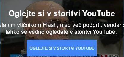 To sporočilo o napaki storitve YouTube razloži, da ne podpira več videoposnetkov s tehnologijo Flash.