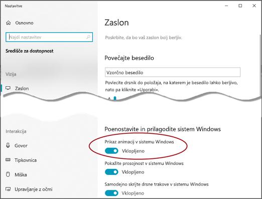 Meni» dostopnost zaslona «z označeno možnostjo» Pokaži animacije v sistemu Windows «.