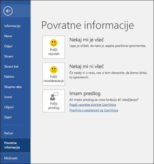 Kliknite »Datoteka« > »Povratne informacije«, da pošljete komentarje in predloge za Microsoft Word