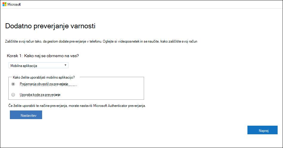 Posnetek zaslona, ki prikazuje stran »Dodatno preverjanje varnosti« z izbranim poljem »Mobilna aplikacija« in »Prejemanje obvestil za preverjanje«.
