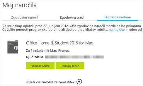 Pokaže digitalno naročilo Officea, njegov ključ izdelka in gumbe za namestitev Officea ter upravljanje Microsoftovega računa.