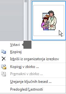 Če želite vstaviti sliko, kliknite z desno tipko miške sličico in izberite »Vstavi«.