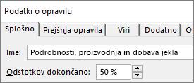 Posnetek zaslona pogovornega okna s podrobnostmi opravila s prikazanim odstotkom dokončanja