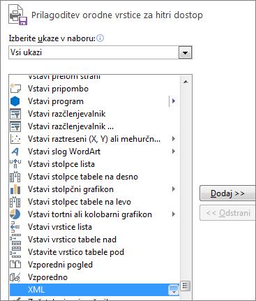 Na seznamu ukazov izberite XML, nato kliknite »Dodaj«.