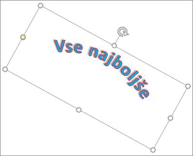 Vrtenje WordArta z ročico za vrtenje