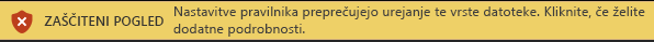 Zaščiteni pogled za datoteke, blokirane s funkcijo blokiranja datotek, kadar urejanje ni dovoljeno