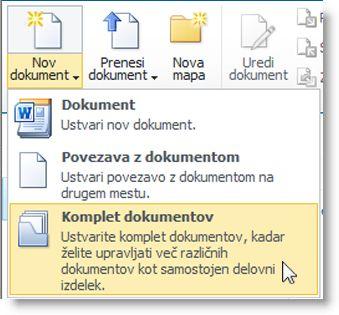 Ukaz »Komplet dokumentov« v meniju »Nov dokument«