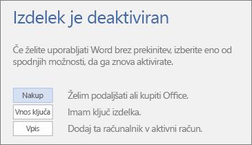 Posnetek zaslona, na katerem je prikazano sporočilo o napaki, da je izdelek deaktiviran