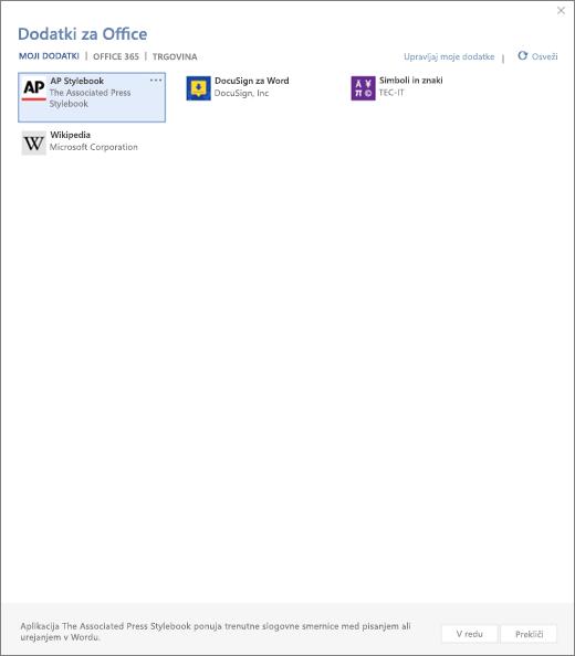 Posnetek kaže na zavihek mojega dodatki Officeovih dodatkov strani, kjer so prikazani uporabniški dodatki. Izberite dodatek, če ga želite zagnati. Na voljo so možnosti za upravljanje moji dodatki ali Osveži.