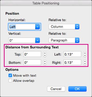 Nastavite razmik med izbrano tabelo in telesnim besedilom v razdelku razdalja od okoliškega besedila.