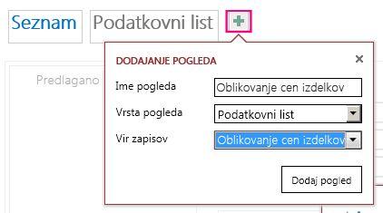Dodajanje pogleda podatkovnega lista poizvedbe k izvorni tabeli.