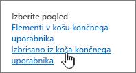 Koš programa SharePoint 2013 z označeno možnostjo »Izbriši od uporabnika«