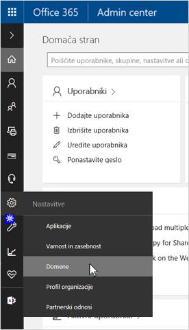 Na strani Skrbniškega središča za Office 365 kliknite možnost »Domene«