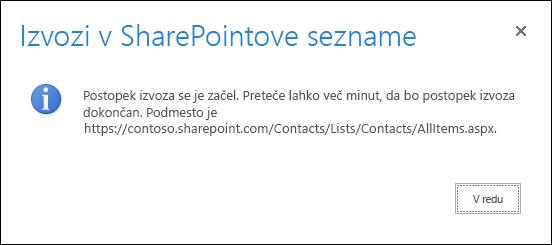 Posnetek zaslona sporočila izvoza v SharePointove sezname z gumbom »V redu«.