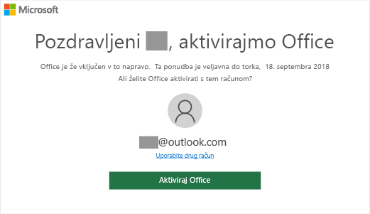 Prikazuje zaslon »Aktivirajmo Office«, ki označuje, da je v tej napravi na voljo Office.