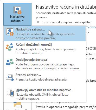 Kliknite »Datoteka > Nastavitve računa> Nastavitve računa«.