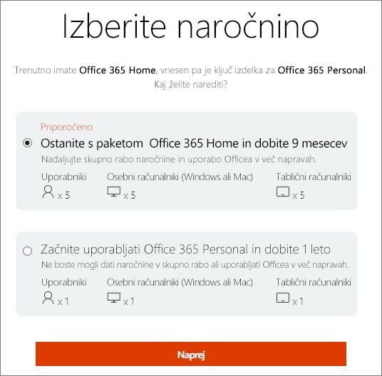 Odločite se, ali boste še naprej uporabljali Office 365 Home ali boste preklopili na naročnino na Office 365 Personal.