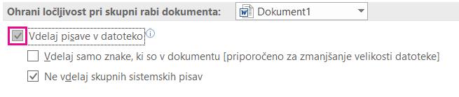 Uporaba Datoteka > možnosti, da vklopite pisave vdelava datoteke