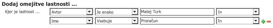 Izbiranje lastnosti in operatorjev med možnostmi v spustnem meniju