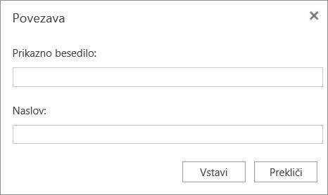 Posnetek zaslona, na katerem je prikazano pogovorno okno »Povezava«, kamor lahko vnesete besedilo za prikaz in informacije o naslovu za hiperpovezave.