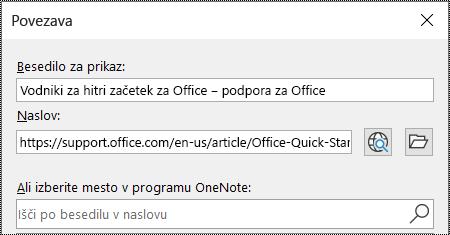 Posnetek zaslona pogovornega okna povezave v programu OneNote. Vsebuje dve polji za izpolnitev: Besedilo za prikaz in naslov.