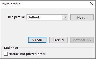 V pogovornem oknu za izbiranje profila sprejmite privzeto Outlookovo nastavitev.