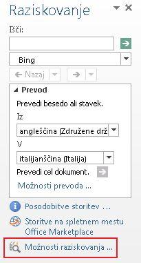 Posnetek zaslona raziskovalnega podokna opravil, na katerem je na dnu podokna označena povezava »Možnosti raziskovanja«