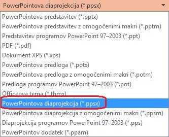 Seznam vrst datotek v PowerPointu vključuje» PowerPointova diaprojekcija (. ppsx) «.