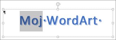 Delno izbrano WordArtovo besedilo