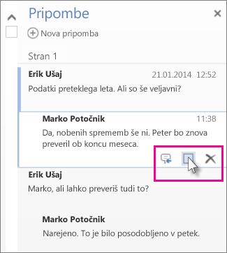 Slika ukaza za označevanje pripomb kot končanih. Kliknite pripombo, da prikažete ukaz.