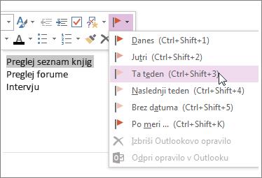 Ustvarite lahko opravilo, ki ga spremljate v Outlooku.