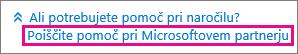 Izberite »Poišči pomoč pri Microsoftovem partnerju«