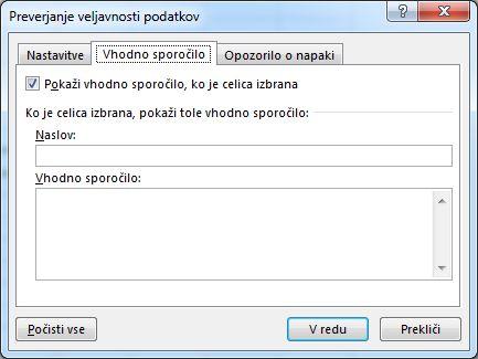 Izberite sporočilo, ki naj se prikaže uporabnikom, ko bodo začeli uporabljati spustni seznam v Excelu