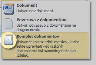 Meni »Nov dokument« z označeno ikono »Komplet dokumentov«