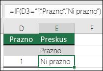 """Preverjanje, ali je celica prazna – formula v celici je E2 =IF(ISBLANK(D2),""""Prazno"""",""""Ni prazno"""")"""