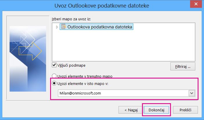 Izberite »Dokončaj«, da uvozite Outlookovo datoteko pst v nabiralnik storitve Office 365.