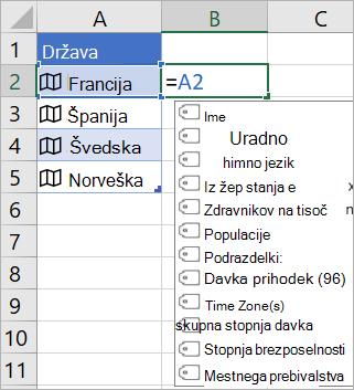 Celica A2 vsebuje »Francija«; celica B2 vsebuje = A2. in prikaže se meni za samodokončanje formule s polji iz povezanega zapisa